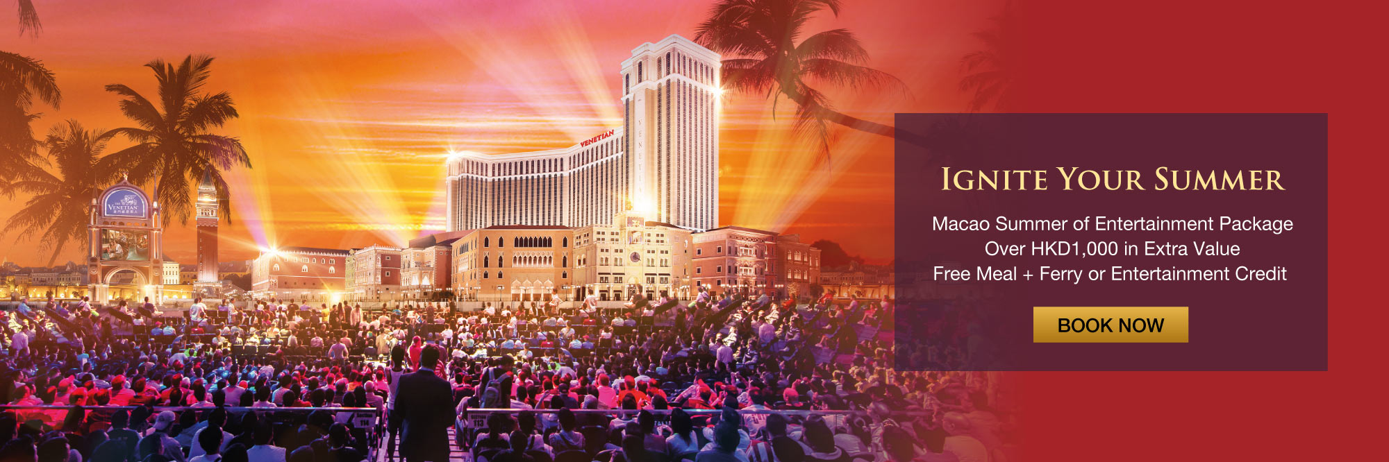 Macao Summer of Entertainment Package